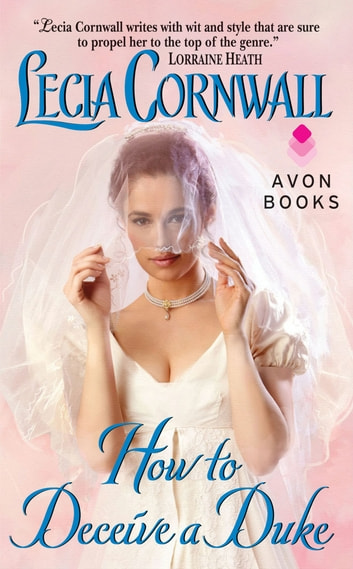 How to Deceive a Duke ebook by Lecia Cornwall