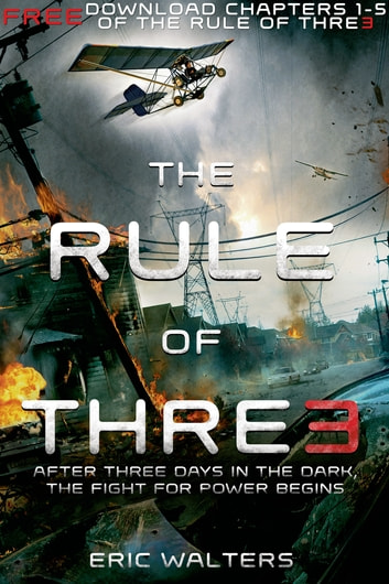 The Rule of Three, Chapters 1-5 ebook by Eric Walters