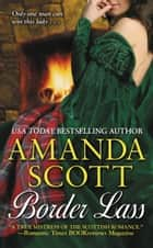 Border Lass ebook by Amanda Scott