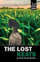 The Lost Keats - An Owen Keane Mystery ebook by Terence Faherty