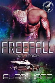 Freefall - Team Prism ebook by Elsa Jade