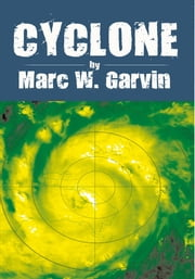 CYCLONE ebook by Marc W. Garvin