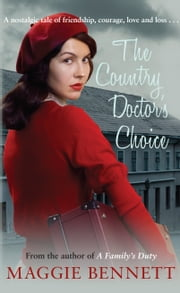 The Country Doctor's Choice ebook by Maggie Bennett