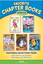 Favorite Chapter Books Sampler ebook by Jane O'Connor, Dan Gutman, Dave Keane,...
