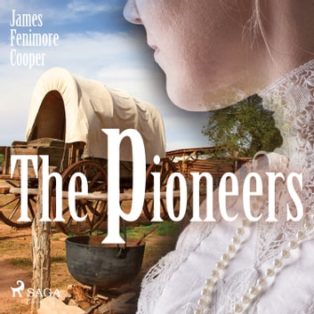The Pioneers audiobook by James Fenimore Cooper