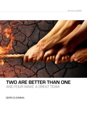 Two Are Better Than One and Four Make a Great Team ebook by Gerri Di Somma