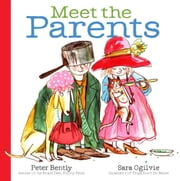 Meet the Parents - with audio recording ebook by Peter Bently,Sara Ogilvie