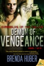 Demon of Vengeance ebook by Brenda Huber