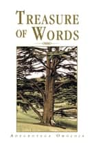 Treasure of Words ebook by Adegboyega Omoloja