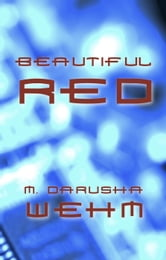 Beautiful Red ebook by M. Darusha Wehm