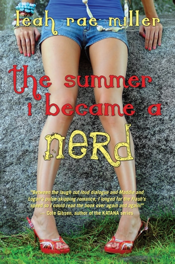 The Summer I Became a Nerd ebook by Leah Rae Miller