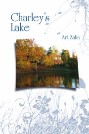 Charley's Lake ebook by Art Zahn