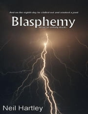 Blasphemy ebook by Neil Hartley