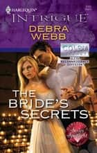 The Bride's Secrets ebook by Debra Webb