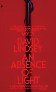 An Absence of Light ebook by David Lindsey