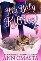 Itty Bitty Kitties 電子書 by Ann Omasta