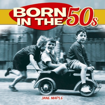 Born in the 50s eBook by Jane Maple