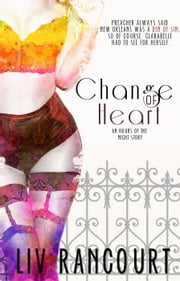 Change of Heart ebook by Liv Rancourt