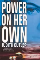 Power on Her Own - A Kate Power Mystery ebook by Judith Cutler