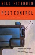 Pest Control ebook by Bill Fitzhugh