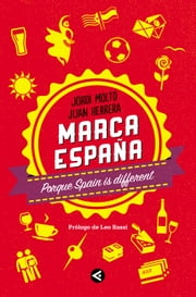Marca España - Porque Spain is different ebook by Jordi Moltó