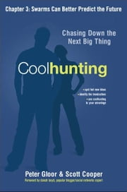 Coolhunting, Chapter 3 ebook by Peter GLOOR