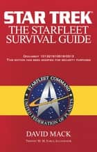The Star Trek: The Starfleet Survival Guide ebook by David Mack