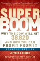 Super Boom ebook by Barry Ritholtz,Jeffrey A. Hirsch