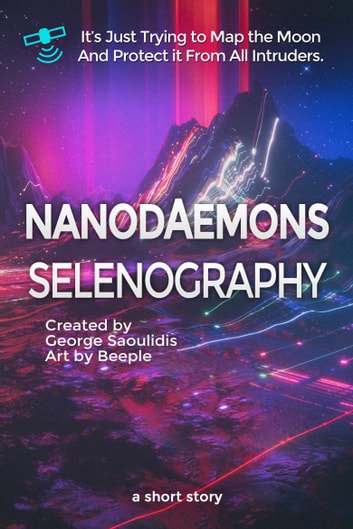 Nanodaemons - Selenography ebook by George Saoulidis
