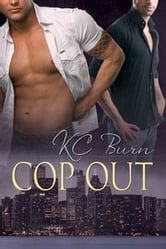 Cop Out ebook by KC Burn