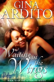 Waiting in the Wings ebook by Gina Ardito