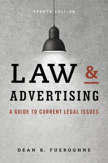 Law advertising ebook by dean k fueroghne 9781442244894 law advertising a guide to current legal issues ebook by dean k fueroghne fandeluxe Images