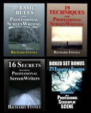 The Professional Screenwriter Boxed Set of Rules, Techniques, and Secrets ebook by Richard Finney