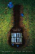 Until Beth ebook by Lisa Amowitz