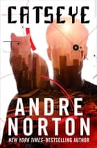 Catseye ebook by Andre Norton