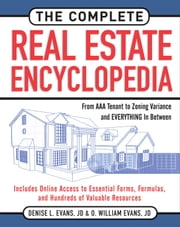 The Complete Real Estate Encyclopedia ebook by Evans, Denise