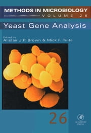Yeast Gene Analysis ebook by Tuite, Mick F.