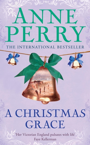 A Christmas Grace (Christmas Novella 6) - A festive mystery set in rugged western Ireland ebook by Anne Perry