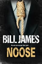 Noose ebook by Bill James
