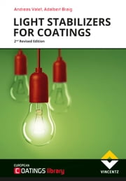Light Stabilizers for Coatings ebook by Andreas Valet, Adalbert Braig