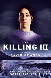 The Killing 3 ebook by David Hewson