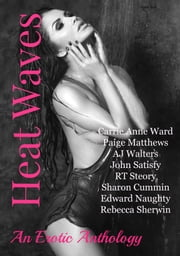 Heat Waves ebook by Carrie Anne Ward
