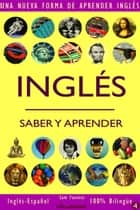 Inglés: Saber y Aprender #4 ebook by Sam Fuentes