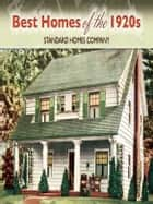 Best Homes of the 1920s ebook by Standard Homes Company