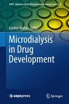 Microdialysis in Drug Development ebook by Markus Müller