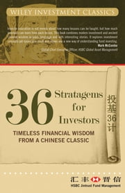 36 Stratagems for Investors - Timeless Financial Wisdom from a Chinese Classic ebook by HSBC Jintrust Fund Management