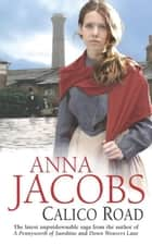 Calico Road ebook by Anna Jacobs