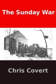 The Sunday War ebook by Chris Covert