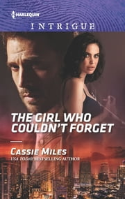The Girl Who Couldn't Forget - A Thrilling FBI Romance ebook by Cassie Miles