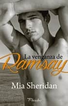 La venganza de Ramsay 電子書 by Mia Sheridan
